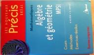 annonces.Toulouse-annuaire - Livre Sur Algèbre Et Géométrie En Mpsi